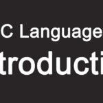 C Language Introduction In Hindi