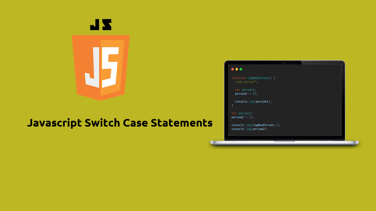 JavaScript Switch Case Statements